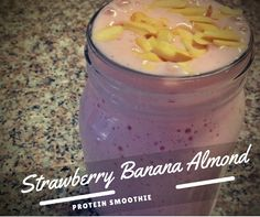 Strawberry Banana AlmondSmoothie A little bit of perfection!