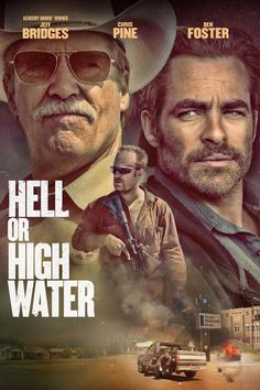Hell or High Water (2016) —  This Kool movie, was filmed in my town, and I got to meet Chris Pine, whom was quite the beloved Gentleman, I'd hoped he would be in person. Also, Very handsome! <3