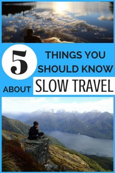 5 Things You Should Know About Slow Travel