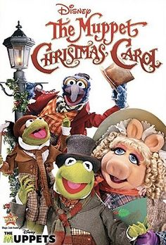 The Muppet Christmas Carol...my absolute favorite!  Michael Caine is the best all time Scrooge!
