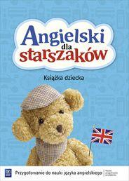 Angielski dla starszaków. Przygotowanie do nauki języka angielskiego. Roczne Przygotowanie Przedszkolne-Książka dziecka. Wychowanie przedszkolne