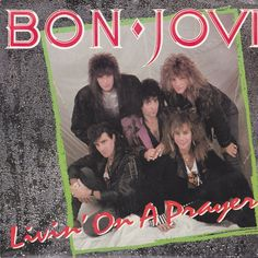 Bon Jovi Living On A Prayer Wild In The Streets Vinyl 45 Record & Picture Sleeve