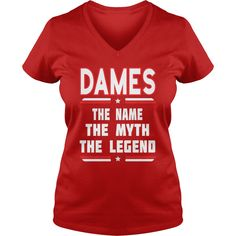 DAMES The NAME The Myth The Legend #gift #ideas #Popular #Everything #Videos #Shop #Animals #pets #Architecture #Art #Cars #motorcycles #Celebrities #DIY #crafts #Design #Education #Entertainment #Food #drink #Gardening #Geek #Hair #beauty #Health #fitness #History #Holidays #events #Home decor #Humor #Illustrations #posters #Kids #parenting #Men #Outdoors #Photography #Products #Quotes #Science #nature #Sports #Tattoos #Technology #Travel #Weddings #Women