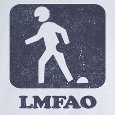 LMFAO Funny Novelty T Shirt - Rogue Attire