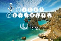 Lagos, Portugal / What to do