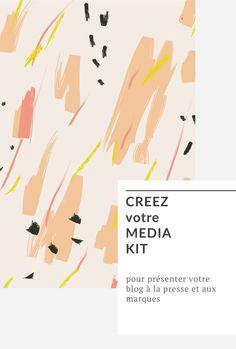 Creez un media kit pour votre blog