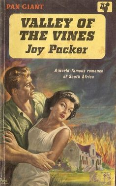 Joy Packer - Valley of the Vines, Vintage Pan Books UK paperback cover. Book Cover Art, Book Covers, Novel Movies, Literary Genre, Historical Romance, Pulp Fiction, Romance Novels, Paperback Books, Funny Quotes