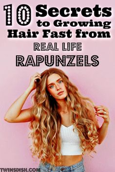 10 Secrets To Growing Long Hair From Real Life Rapunzels - Twins Dish