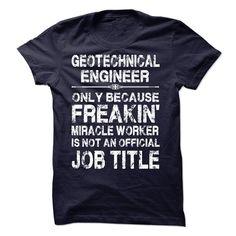 Geotechnical Engineer T Shirt, Hoodie, Sweatshirts