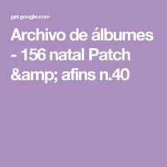 Archivo de álbumes - 156 natal Patch & afins n.40