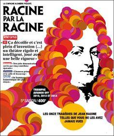Racine par la racine de Serge Bourhis, Jean Racine Compagnie Alcandre
