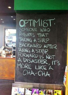 The actual definition of: optimist... #wisewords #inspiration #motivation