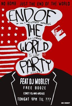MR ROBOT: END OF THE WORLD PARTY