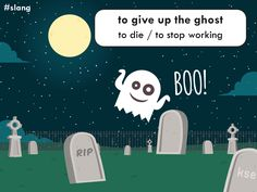 "IDIOM: to give up the ghost  Example: ""My boots have given up the ghost. I'll throw them away tomorrow.""  #English #slang #allsaintsday"