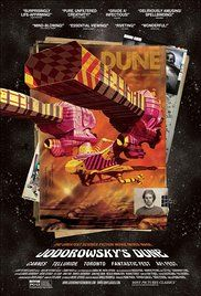 Jodorowsky's Dune The documentary tells a story of Jodorowsky who has an interesting adventure through innovation and  imagination. He determines highly to pursue his dream which is necessary for art.