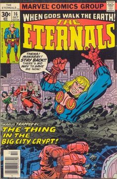 """Eternals vol. 1# 16, """"Big City Crypt"""" (October, 1977). Cover by Jack Kirby & Frank Giacoia."""