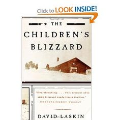 The Children's Blizzard - David Laskin