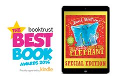 The Slightly Annoying Elephant by David Walliams, Harper Collins & Bookry has been nominated in the Booktrust Best Book Awards!
