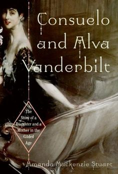 Consuelo and Alva Vanderbilt : The Story of a Daughter and a Mother in the Gilded Age by Amanda Mackenzie Stuart. This is an account of how two women struggled to break free from the materialistic world into which they were born, taking up the fight for female equality.