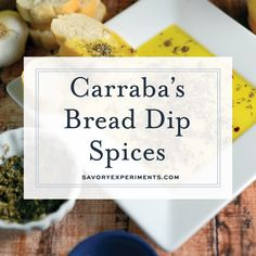 Get the special blend of spices to make Carrabba\'s Olive Oil Bread Dip at home! I bet you already have everything you need in the pantry for this Italian bread dipping oil. #oliveoilbreaddip #breaddippingoil www.savoryexperim...