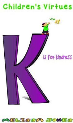 Children's #Books - Children's Virtues: K is for Kindness by Melissa Jones, http://www.amazon.com/dp/B00J0J61KA/ref=cm_sw_r_pi_dp_y0R7tb07SD8SY