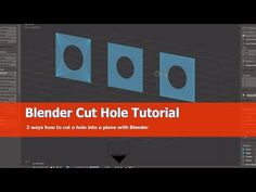 3 Methods on cutting holes into planes - BlenderNation