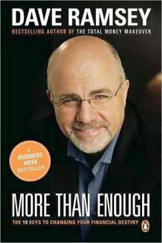 More than Enough: The Ten Keys to Changing Your Financial Destiny by Dave Ramsey (HG179 .R3155 2002)