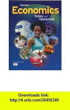 Economics  Today and Tomorrow (9780078799969) Roger LeRoy Miller , ISBN-10: 0078799961  , ISBN-13: 978-0078799969 , ASIN: B0055DNYKA , tutorials , pdf , ebook , torrent , downloads , rapidshare , filesonic , hotfile , megaupload , fileserve