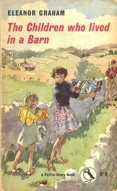 The Children Who Lived in a Barn - Eleanor Graham