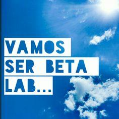 #timbeta #betalab #conquistar #força #ajudar 😉👍
