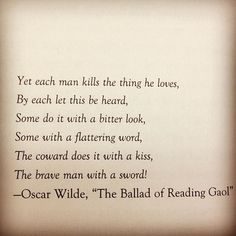 Oscar Wilde, excerpt from the Ballad of Reading Gaol Pretty Words, Beautiful Words, Oscar Wilde Quotes, Oscar Wilde Books, General Quotes, The Infernal Devices, Poem Quotes, Some Words, In This World