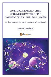 Culture and event: Come migliorarsi attraverso l'astrologia