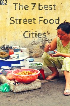 An article about the best Street Food Cities around the world. Make sure to visit them as you'll get the most amazing food experience!