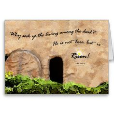"""Image: © E. B. Schmidt. All Rights Reserved. *** Greeting card featuring EB's digital painting """"Empty Tomb"""" and Luke 24:5-6 """"They said unto them, 'Why seek ye the living among the dead? He is not here, but is risen'."""" (KJV)"""