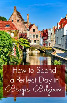 Bruges may seem like a disney-esque medieval theme park due to its popularity with tourists, but this incredible European destination is a must visit. How to spend a perfect day in beautiful Bruges, Belgium | thetravellingmom.ca