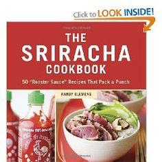 Sriracha! - hmm maybe for the Rottman's?