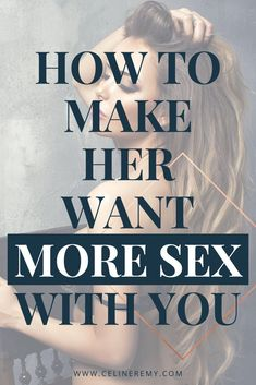 Do you love sex? Do you want your woman to be more sexual with you? Click through to discover how to inspire her to want more sex and crave you. #RelationshipAdvice, #Intimacy, #RelationshipCoach, #BestSexTips, Relationship Coach, Relationship Advice Quotes, Crave You, Work From Home Tips, Touching Herself, Inspire, Guys Be Like, Feeling Loved, Listening To You