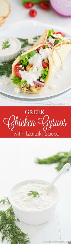 These Greek Chicken Gyros with Tzatziki Sauce make for an easy, delicious, and healthy meal.