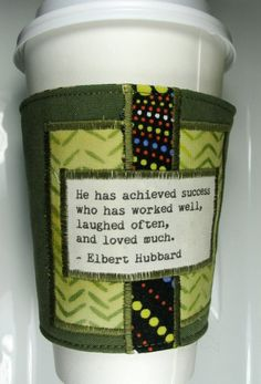 Coffee Cozy  Achieved Success Quote by Elbert by CreamNoSugar, $9.50