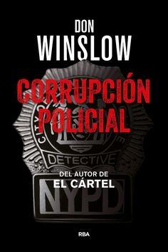 Corrupción policial / Don Winslow