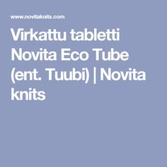 Nordic Yarns and Design since 1928 Yarns, Knits, Tube, Knitting, Design, Tricot, Breien, Stricken