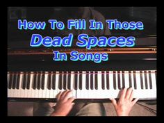 "Piano Instruction How To Fill In Those ""Dead Spaces"" In Your Piano Songs - Piano Songs, Piano Music, Music Songs, Sheet Music, Piano Lessons, Music Lessons, Keyboard Lessons, Piano Scales, Music Chords"
