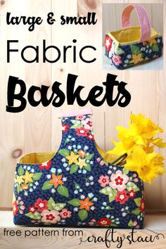 Large and small fabric baskets from Crafty Staci Bag Patterns To Sew, Sewing Patterns Free, Free Sewing, Sewing Projects For Beginners, Sewing Tutorials, Sewing Crafts, Bag Tutorials, Sewing Tips, Craft Tutorials
