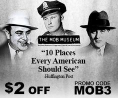 Las Vegas Mob Museum Located in heart of downtown Las Vegas, the 41,000-square-foot Mob Museum is an interactive attraction showcasing the history of these famed gangsters. Click Pic For More Info