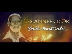 AHMED DEEDAT ┇ LES ANNÉES D'OR - YouTube