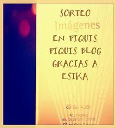 Piquis Piquis : Sorteo gracias a Ésika!