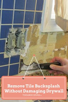 How to guide on removing the tile backsplash in the kitchen without damaging the drywall behind the tile