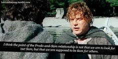 Thank you!  I think the point of the Frodo-and-Sam relationship is not that we are to look for our Sam, but that we are supposed to be Sam for others.