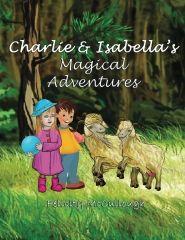 Charlie And Isabella Magical Adventures Compendium Paperback