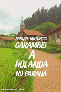 Conheça a história da colonização holandesa no Paraná. O parque fica próximo à Curitiba e dá pra fazer um bate e volta. #Brasil #Paraná #parque #entrepolos Places Around The World, Travel Around The World, Around The Worlds, Somewhere Only We Know, Going Away, Where To Go, Adventure Travel, The Good Place, Travel Tips